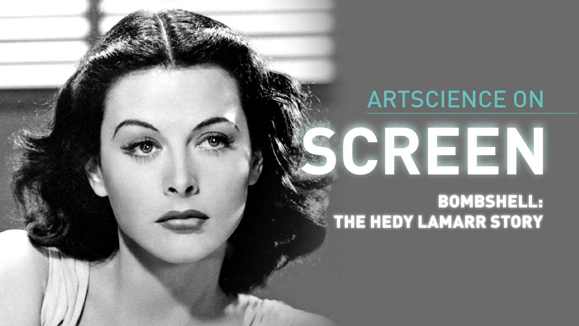 BOMBSHELL- Hedy Lamarr In Her Own Words